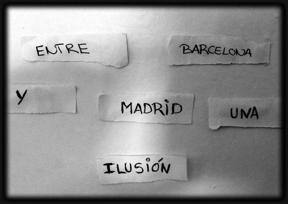 Entre Barcelona y Madrid una ilusión